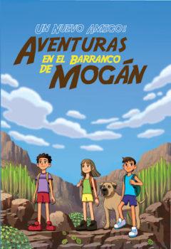Un nuevo amigo, aventura en el Barranco de Mogán