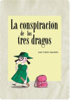 La conspiración de los tres dragos.